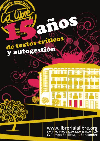 La Libre. Santander. 15 años de textos críticos y autogestión