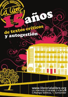 La Libre. 15 años de textos críticos y autogestión.