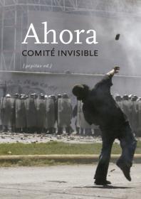 """Club de lectura: """"Ahora"""" del Comité Invisible. La Libre. Santander"""