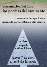 """Presentación del libro de poesía: """"Los poemas del caminante"""" a cargo de su autor Enrique Ibáñez y de José Ramón Sáiz Viadero. La Libre. Santander"""