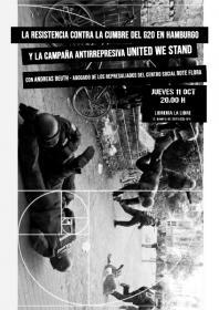 La resistencia contra la Cumbre del G20 en Hamburgo y la campaña antirrepresiva United We Stand. La Libre. Santander