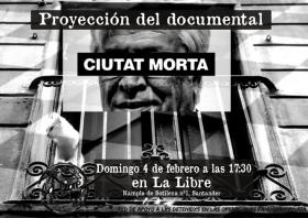 """Proyección del documental """"Ciutat Morta"""" en el aniversario del 4F. La Libre. Santander"""