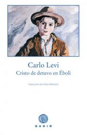 """Club de lectura: """"Cristo se detuvo en Éboli"""" de Carlo Levi. La Libre. Santander"""