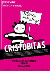 """Representación de la obra """"Cristobitas"""" a cargo de Títeres desde abajo y charla-coloquio sobre la represión a su compañía"""