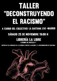 Taller: Deconstruyendo el racismo con el colectivo La Gaitana XVI de Madrid. La Libre. Santander