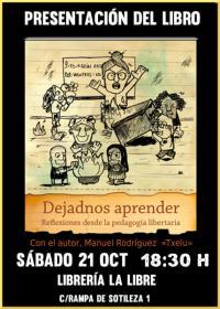 """Presentación de """"Dejadnos aprender. Reflexiones desde la pedagogía libertaria"""" con Manuel Rodríguez, """"Txelu"""". La Libre. Santander"""