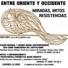 """Charla: """"Mitos y empoderamientos. Resistencias feministas desde Oriente"""". La Libre. Santander"""
