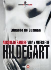 """Club de lectura: """"Aurora de Sangre. Vida y muerte de Hildegart"""" de Eduardo de Guzmán. La libre. Santander"""
