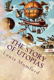 Club de lectura: Historia de las utopías de Lewis Mumford