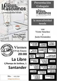Diálogos masculinos; la masculinidad tarada. La Libre. Santander