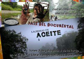 """Pase del documental """"Lágrimas de aeite"""" con el colectivo Alerta Amazónica. La Libre. Santander"""