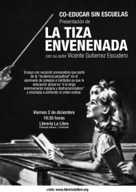 """Coeducar sin escuelas. Presentación de """"La tiza envenenada"""" con Vicente Gutiérrez Escudero. La Libre. Santander"""