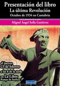 """Presentación de """"La última revolución. Octubre de 1934 en Cantabria"""" con su autor. La Libre. Santander"""
