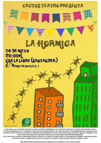 TEATRO a cargo de Cactus, colectivo artístico Cactus teatro utópico social. La Libre. Santander
