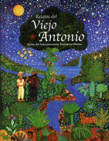 """Club de lectura: """"Relatos del viejo Antonio"""" del Subcomandante Marcos. La Libre. Santander"""