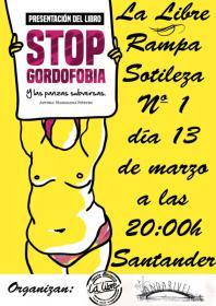 """Presentación del libro: """"STOP gordofobia y las panzas subversas"""" a cargo de su autora Magdalena Piñeyro. La Libre. Santander"""