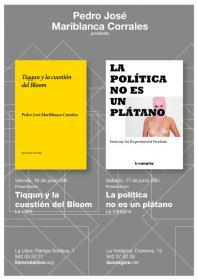 """Presentación del libro """"Tiqqun y la cuestión del bloom"""" con su autor Pedro José Mariblanca corrales. La Libre. Santander"""