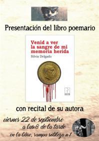 """Recital de Silvia Delgado presentando el libro: """"Venid a ver la sangre de mi memoria herida"""". La Libre. Santander"""