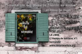 """Presentación del poemario """"Versos de mimbre"""" con su autora Verónica Teja Obregón. La Libre. Santander"""