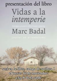 """Presentación del libro: """"Vidas a la intemperie"""" con su autor Marc Badal. La Libre. Santander"""