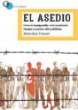 El asedio. Como la inmigración está cambiando Europa y nuestra vida cotidiana. La Libre. Santander