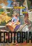 Ecotopía, de Enest Callenbach. Prólogo de Mario Gaviria e Introducción de Carlos Taibo
