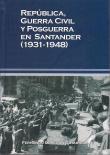 República, guerra civil y posguerra en Santander (1931-1948). La Libre. Santander
