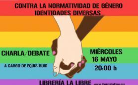"""Charla-debate: """"Contra la normatividad de género, identidades diversas"""" a cargo de Equis Ruid. La Libre. Santander"""