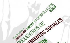 encuentros de movimientos sociales cantabros libreria la libre santander