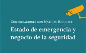 """Club de lectura: """"Estado de emergencia y negocio de la seguridad"""". La Libre. Santander"""