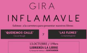 """Presentación de los libros """"Queremos calle"""" y """"Las flores"""" con sus autores Óscar Rough y G.Hummingbird. Editorial Inflamavle. La Libre. Santander"""