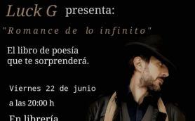 """Presentación del libro de poemas: """"Romance de lo infinito"""" con su autor Luck G. La Libre. Santander"""