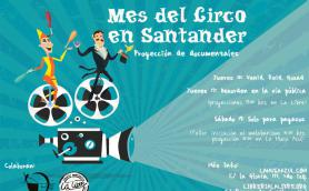 """Mes del Circo. Documental: """"Venid, reid, gozad"""". La Libre. La Musa Azul. Santander"""