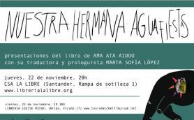 """Presentación de la novela """"Nuestra hermana aguafiestas"""" con su traductora y prologuista Marta Sofía. La Libre. Santander"""