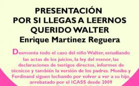 """Presentación del libro:""""Por si llegas a leernos, querido Walter"""" con su autor Enrique Martínez Reguera. La Libre. Santander"""