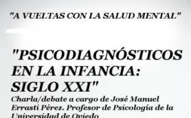 """Charla-debate: """"Psicodiagnósticos en la infancia: Siglo XXI"""" con José Manuel Errasti Pérez de la Universidad de Oviedo. La Libre. Santander"""