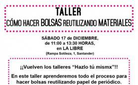 """Taller """"Hazlo tú mismx"""": Cómo hace bolsas reutilizando materiales. La Libre. Santander"""