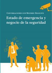 Estado de emergencia y negocio de la seguridad. La Libre. Santander