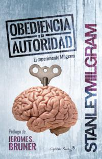 Obediencia a la autoridad. El experimento Milgram. La Libre. Santander